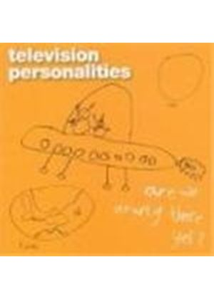 Television Personalities - Are We Nearly There Yet  (Music Cd)