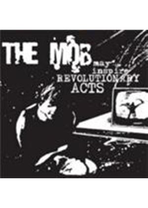 Mob  The - May Inspire Revoltionary Acts (Music Cd)