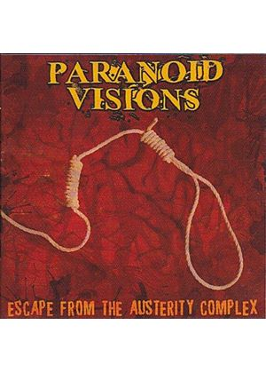 Paranoid Visions - Escape From the Austerity Complex (Music CD)