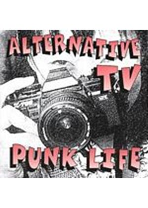 Alternative TV - Punk Life