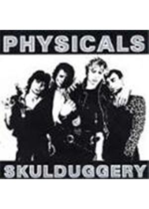 Physicals (The) - Skulduggery
