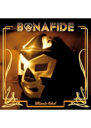 Bonafide - Ultimate Rebel (Music CD)