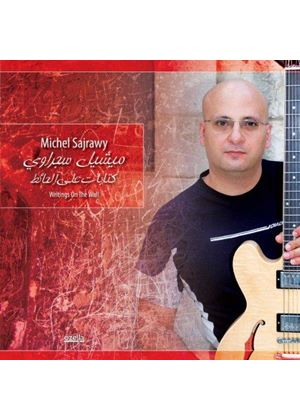 Michel Sajrawy - Writings on the Wall (Music CD)