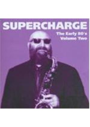 Supercharge - EARYL 80S VOLUME 2