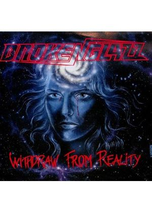 Broken Glazz - Withdraw From Reality (Music CD)