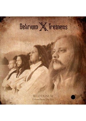 Delirium X Tremens - Belo Dunum, Echoes From the Past (Music CD)