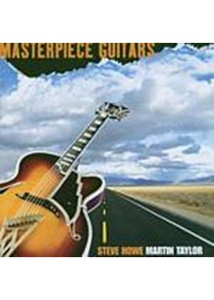 Steve Howe And Martin Taylor - Masterpiece Guitars (Music CD)