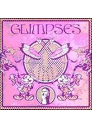 Various Artists - Glimpses (Music CD)