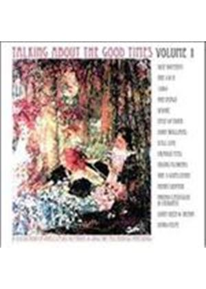 Various Artists - Talking About The Good Times Vol.1 (Music CD)