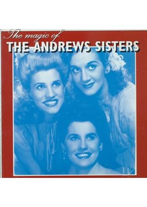 Andrews Sisters - Magic Of The Andrews Sisters, The