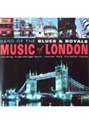 Band Of The Blues & Royals - Music Of London
