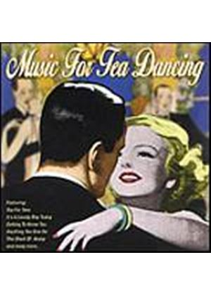 Various Artists - Music For Tea Dancing (Music CD)
