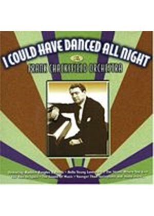 The Frank Chacksfield Orchestra - I Could Have Danced All Night (Music CD)