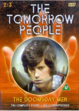 The Tomorrow People - The Doomsday Men