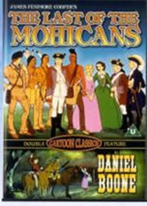 Last Of The Mohicans, The / Daniel Boone (Animated)