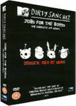 Dirty Sanchez - Series 2: Jobs For The Boyos