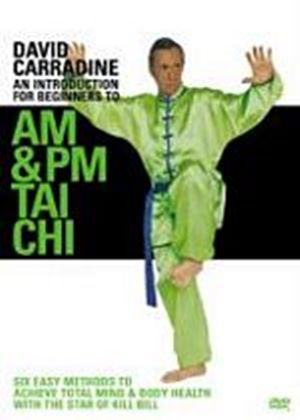 David Carradine - An Introduction For Beginners To AM And PM Tai Chi
