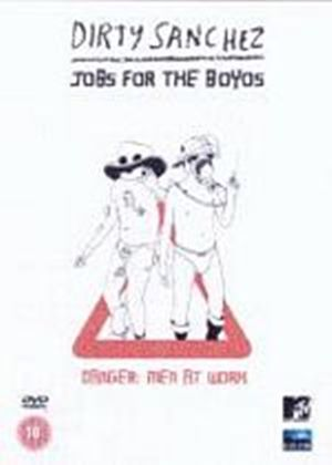 Dirty Sanchez - Jobs For The Boyos - The Lighter Side