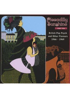Various Artists - Piccadilly Sunshine, Vol. 10 (British Pop Psych and Other Flavours 1966-1969) (Music CD)