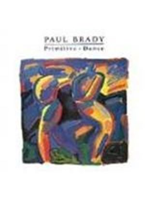 Paul Brady - Primitive Dance (Music CD)