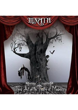 Illnath - Third Act In The Theatre Of Madness (Music CD)