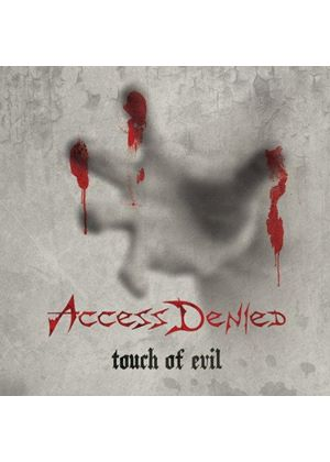 Access Denied - Touch of Evil (Music CD)