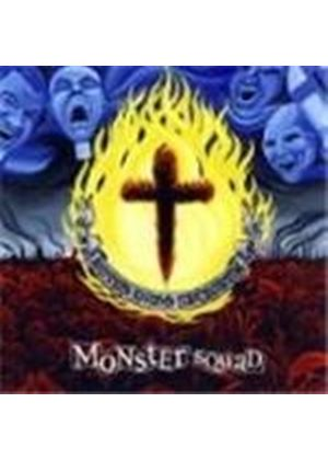 Monster Squad - Fire The Faith (Music Cd)