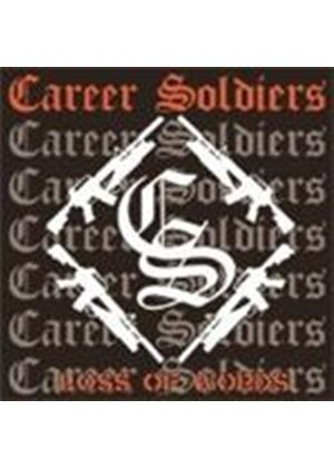 Career Soldiers - Loss Of Words (Music Cd)