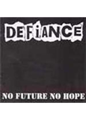 Defiance - No Future No Hope (Music CD)