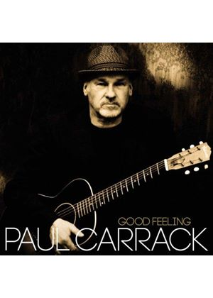 Paul Carrack - Good Feeling (Music CD)