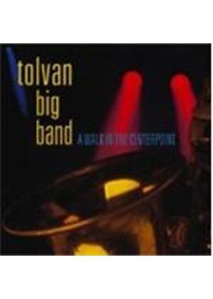 Tolvan Big Band - A Walk In The Centerpoint