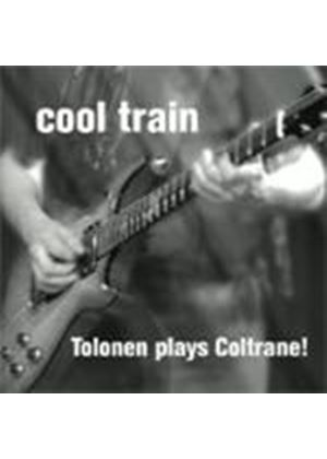 Jukka Tolonen - Cool Train (Tolonen Plays Coltrane)
