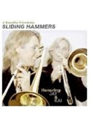 Sliding Hammers - Beautiful Friendship, A (Honoring Jay And Kai)
