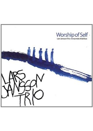 Lars Jansson: Worship of Self (Music CD)