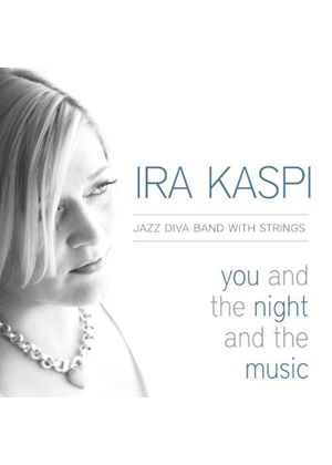 Ira Kaspi - You and the Night and Music (Music CD)