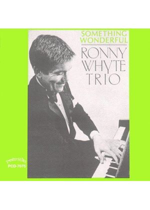 Ronny Whyte Jazz Trio - Something Wonderful