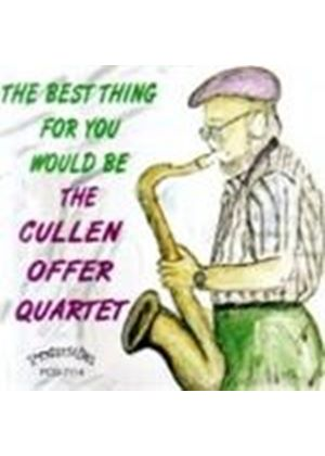 Cullen Offer - The Best Thing For You Would Be