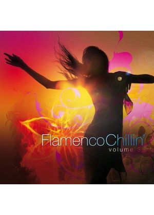 Various Artists - Flamenco Chillin', Vol. 3 (Music CD)