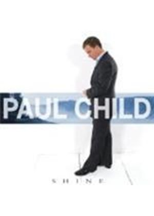 Paul Child - Shine