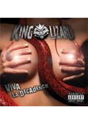 King Lizard - Viva La Decadence (Music CD)