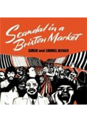 Laurel Aitken - Scandal In A Brixton Market (Music CD)