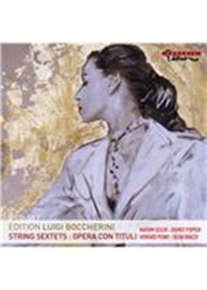 Boccherini: String Sextets; Opera con Tituli (Music CD)