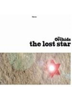 Orchids (The) - Lost Star, The (Music CD)