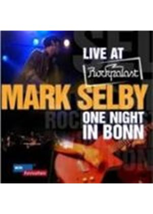 Mark Selby - Live At Rockpalast (One Night In Bonn) (Music CD)