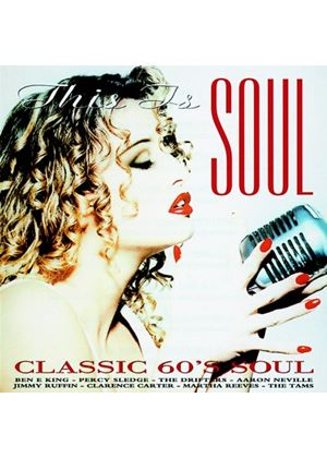 Various Artists - THIS IS SOUL CLASSIC 60S SOUL