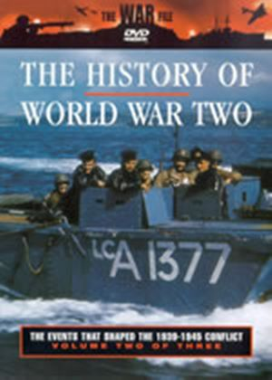 History Of World War 2, The - The Events That Shaped The 1939-1945 Conflict - Vol. 2 Of 3
