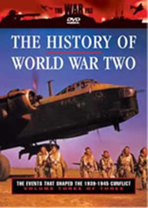 History Of World War 2, The - The Events That Shaped The 1939-1945 Conflict - Vol. 3 Of 3