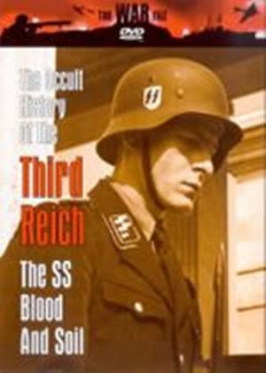 Occult History Of The Third Reich, The - The SS - Blood And Soil