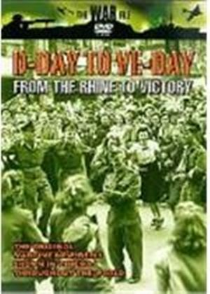 D-Day To VE-Day - From The Rhine Valley To Victory
