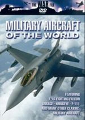 Military Aircraft Of The World - F-16 Fighting Falcon / Mirage / Hawkeye / F-111